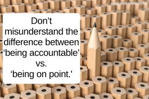 accountable vs on point